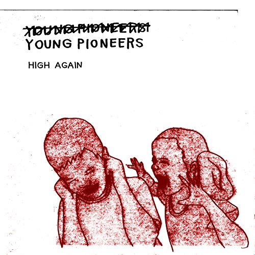 (Young) Pioneers - High Again (LP Vinyl)