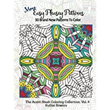 More Easy Pleasey Patterns: 30 Brand New Patterns to Color (The Acorn Stash Coloring Collection) (Volume 4)