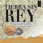 Tierra sin rey | Luis Zueco