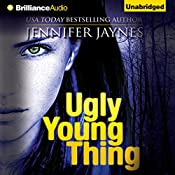 Ugly Young Thing | Jennifer Jaynes