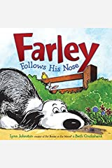 Farley Follows His Nose Hardcover