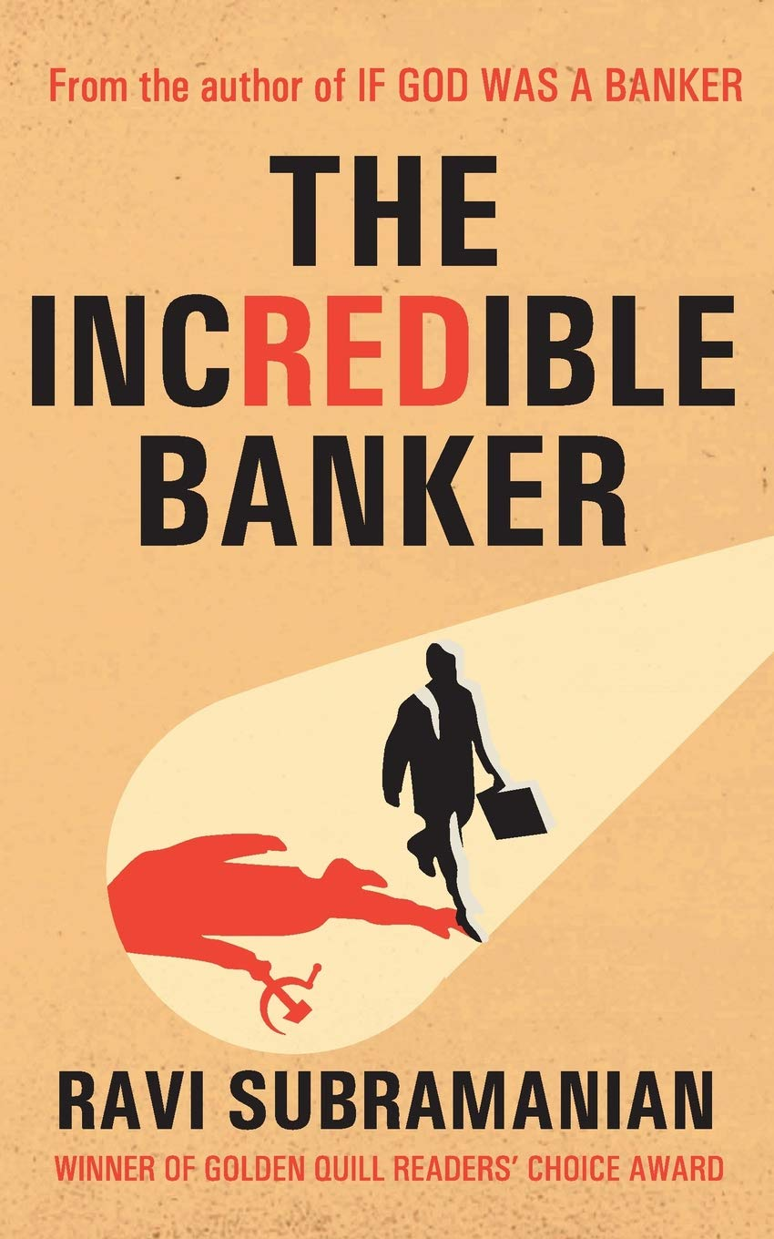 The Incredible Banker: Ravi Subramanian: 9788129118776