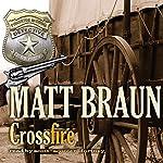 Crossfire | Matt Braun