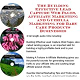 The Guerilla Marketing, Building Effective Lead Capture Web Pages, Affiliate Marketing for Baby Care Products...
