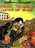 img - for Raoul Teigneux contre les Druzes book / textbook / text book