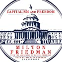 Capitalism and Freedom Audiobook by Milton Friedman Narrated by Michael Edwards