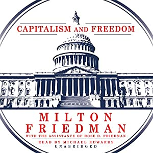 Capitalism and Freedom Audiobook