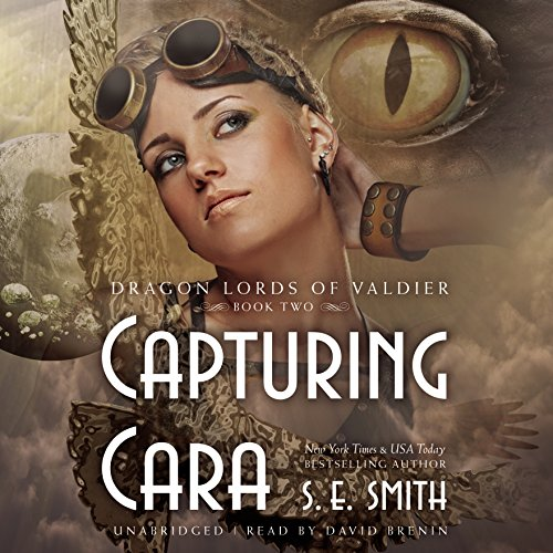 Capturing Cara: Library Edition (Dragon Lords of Valdier) by Blackstone Pub