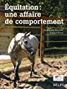 Equitation : une affaire de comportement par Antoine