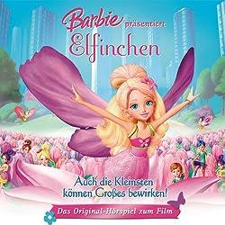 Barbie präsentiert Elfinchen (Das Original-Hörspiel zum Film)