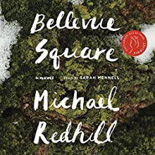 Bellevue Square Audiobook by Michael Redhill Narrated by Sarah Mennell