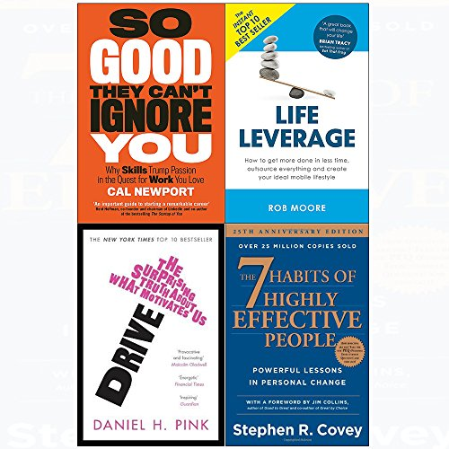 (7 Habits of highly effective people, so good they can't ignore you, drive, life leverage 4 books collection set)
