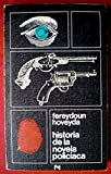 img - for Historia De La Novela Policiaca book / textbook / text book