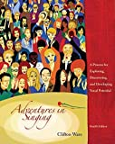 img - for Adventures in Singing: A Process for Exploring, Discovering, and Developing Vocal Potential by Clifton Ware (2007-01-03) book / textbook / text book