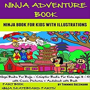 Ninja Adventure Book: Ninja Book for Kids: FART BOOK: Ninja Skateboard Farts Audiobook