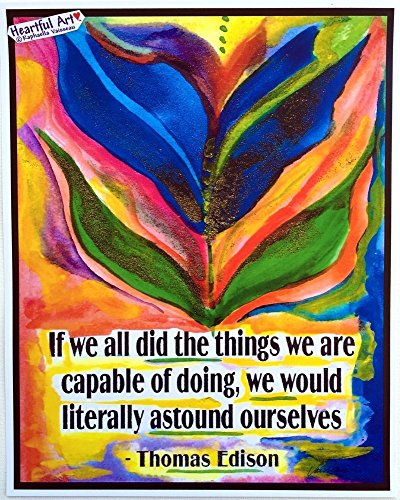 If we all did the things we are capable of 11x14 Thomas Edison poster - Heartful Art by Raphaella Vaisseau