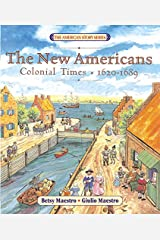 The New Americans: Colonial Times: 1620-1689 (American Story (Paperback)) Paperback