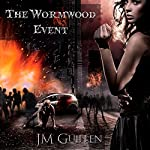 The Wormwood Event: A Tale of Apocalyptic Eldritch Horror | J. M. Guillen