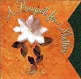 A Bouquet for Mother, Linda Ellis, 0916773906