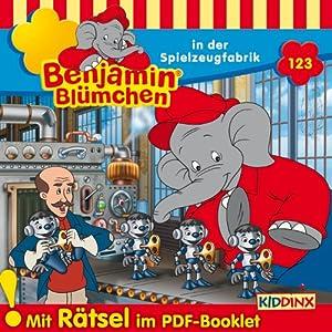 Benjamin Blümchen in der Spielzeugfabrik (Benjamin Blümchen 123) Hörspiel