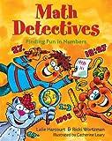 Math Detectives, Ricki Wortzman and Lalie Harcourt, 1402708092