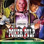 Poker Pulp | J. H. Fleming,Michael Krog,Brad Mengel