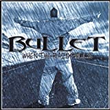 When the Rain Falls by Bullet (2004-08-02)
