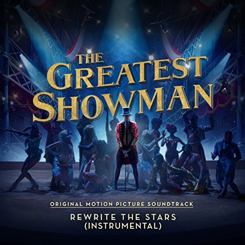Rewrite The Stars  From  The Greatest Showman    Instrumental