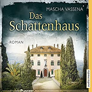 Das Schattenhaus Audiobook