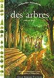 """Afficher """"Des arbres"""""""