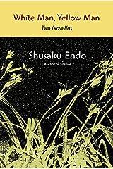 White Man, Yellow Man: Two Novellas Kindle Edition
