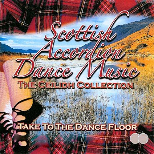 Scottish Accordion Dance - The Ceilidh -