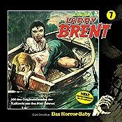 Das Horror-Baby (Larry-Brent-Hörbuch 7) | Curd Cornelius