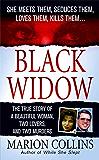 Black Widow: A Beautiful Woman, Two Lovers, Two Murders