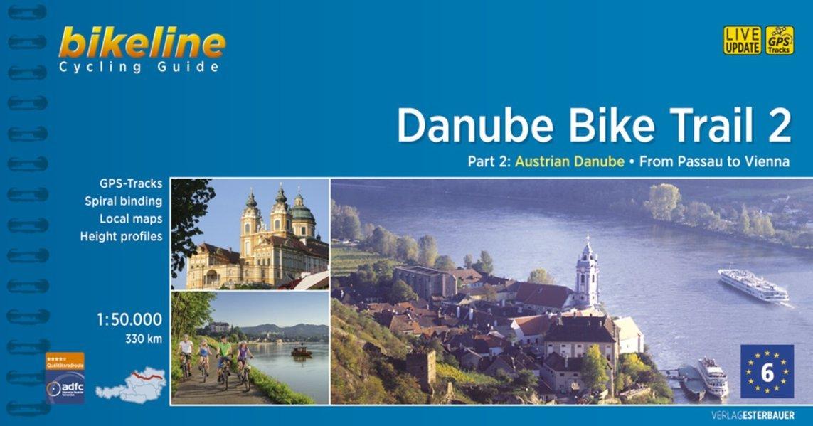 Cycline Guide Danube Bike Trail 2: Austrian Danube. From Passau to Vienna. 1:50.000, 320 km, GPS-Tracks Download