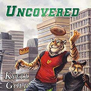 Uncovered (Out of Position Book 4) Hörbuch