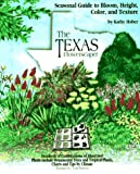 The Texas Flowerscaper, Kathy Huber, 0879057068