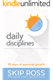 Daily Disciplines: 90 DAYS OF PERSONAL GROWTH