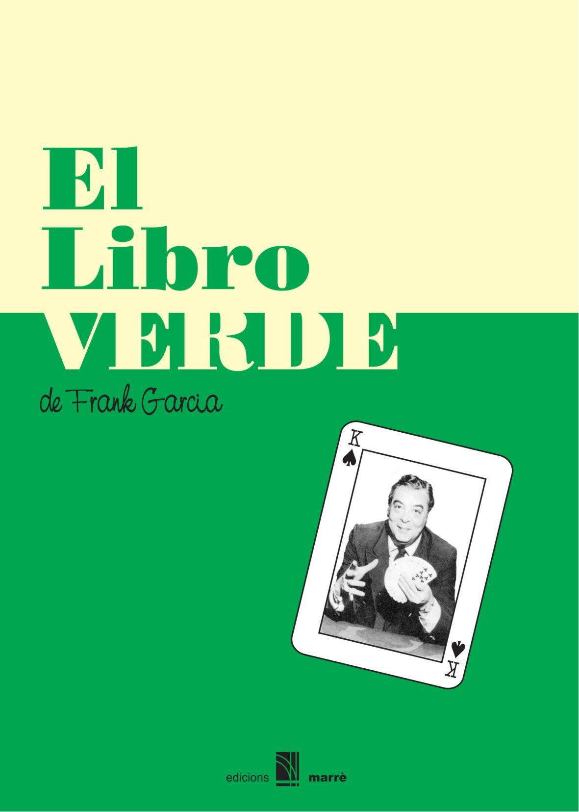 El libro verde (Spanish Edition)