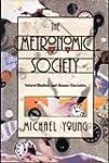 Metronomic Society: Natural Rhythms a...