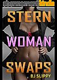 Stern Woman Swaps: Gender Bender Switch Erotica (English Edition)