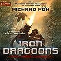 Iron Dragoons: Terran Armor Corps, Book 1 Hörbuch von Richard Fox Gesprochen von: Luke Daniels