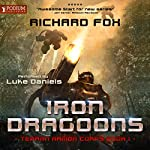 Iron Dragoons: Terran Armor Corps, Book 1 | Richard Fox