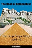 The Road of Golden Dust: The Deep Purple Story