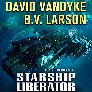 Starship Liberator Audiobook