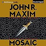 Mosaic | John R. Maxim