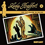 Das Grauen im Keller (Lady Bedfort 98) |  Hörplanet
