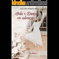 Vida e Dança em Adoração (Portuguese Edition) book cover