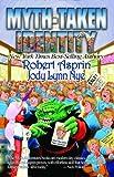Myth-Taken Identity, Robert L. Asprin and Jody Lynn Nye, 1592220290