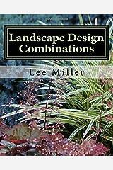 Landscape Design Combinations